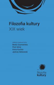Cover for Filozofia kultury: XIX wiek