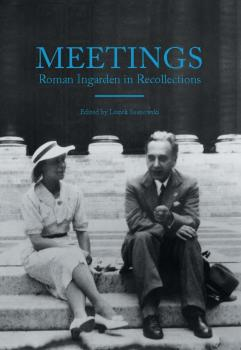 Cover for Meetings: Roman Ingarden in Recollections
